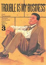 Trouble is my business 3 Manga