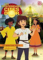 Les mystérieuses cités d'or - Saison 2 4 Anime comics