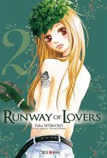 Runway of lovers T.2 Manga