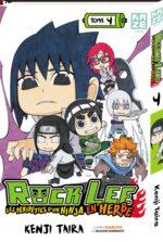 Rock Lee - Les péripéties d'un ninja en herbe 4