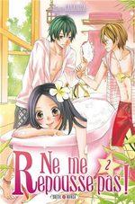 Ne me repousse pas ! 2 Manga