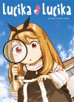 Lucika Lucika T.1 Manga
