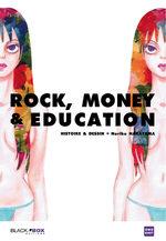 Rock, Money & Education 1 Manga