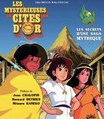 Les mystérieuses Cités d'or - Les secrets d'une saga mythique 1 Guide
