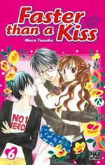 Faster than a kiss 6 Manga