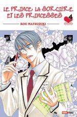 Le prince, la sorcière et les princesses 4 Manga