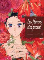 Les Fleurs du Passé 4