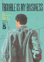 Trouble is my business 5 Manga