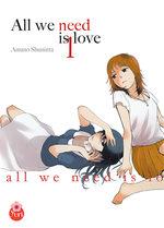 All we need is love T.1 Manga