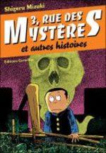 3, Rue des Mystères et Autres Histoires 1