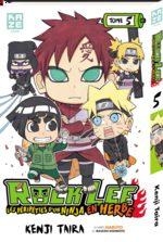 Rock Lee - Les péripéties d'un ninja en herbe 5