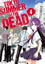 Tokyo - Summer of the dead 4