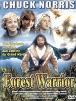 Forest Warrior - L'Esprit de la forêt 0