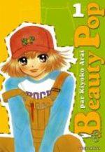 Beauty Pop T.1 Manga