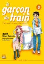 Le Garçon du Train : Moi Aussi, Je Pars à l'Aventure ! 3 Manga