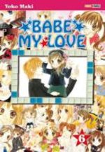 Babe, My Love 6 Manga