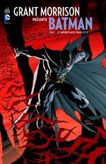 Grant Morrison Présente Batman # 1