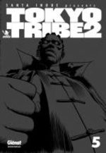 Tôkyô Tribe 2 5