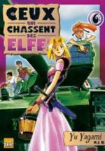Ceux qui Chassent des Elfes ! 6 Manga