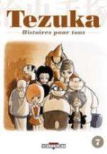Tezuka - Histoires pour Tous T.7 Manga