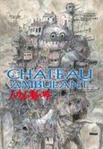 L'Art Du Château Ambulant 1 Artbook