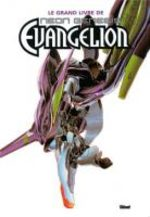 Neon Genesis Evangelion - Le Grand Livre 1 Artbook