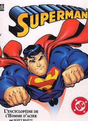 Superman - L'Encyclopédie de l'Homme d'Acier édition Simple