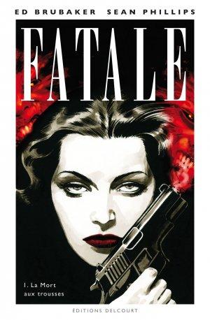 Fatale T.1