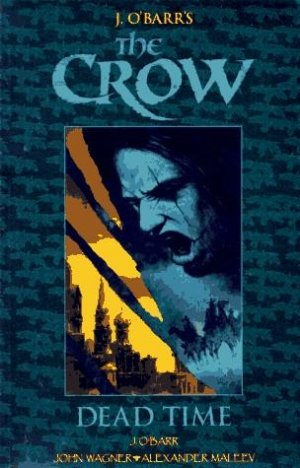 The Crow - Dead time édition Issues