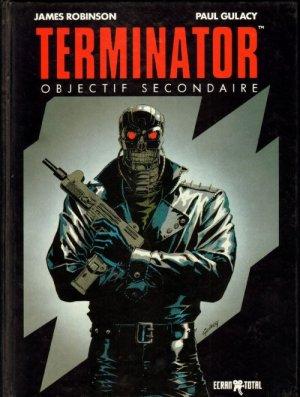 Terminator - Objectif Secondaire édition TPB hardcover (cartonnée)