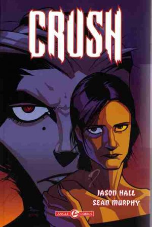 Crush édition TPB softcover (souple)