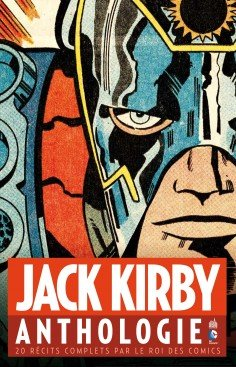 Jack Kirby - Anthologie