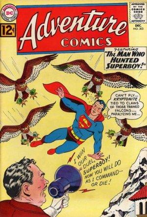 Adventure Comics # 303 Issues V1 (1938 à 1983)