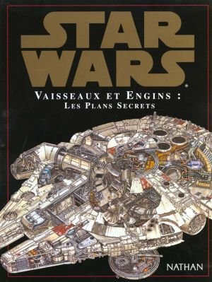Star Wars - Vaisseaux, Engins, Personnages et etc.. édition Simple