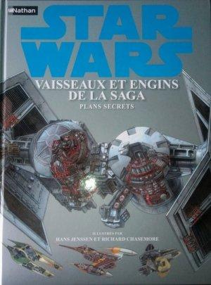 Star Wars - Vaisseaux, Engins, Personnages et etc.. édition Intégrale
