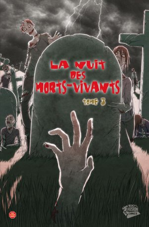 La Nuit des Morts-Vivants # 3