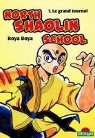 North Shaolin School édition SIMPLE
