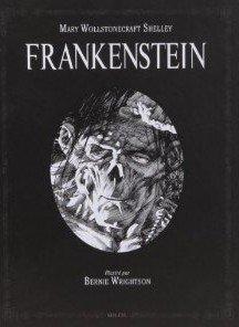 Frankenstein ou le Prométhée Moderne édition Intégrale