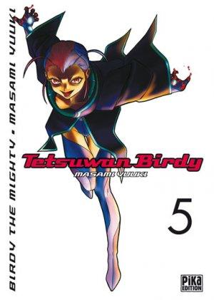 Tetsuwan Birdy T.5
