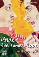 Under the Same Moon T.3