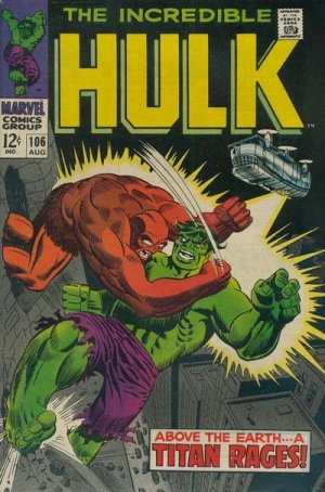 The Incredible Hulk 106 - Above the Earth-- A Titan Rages!