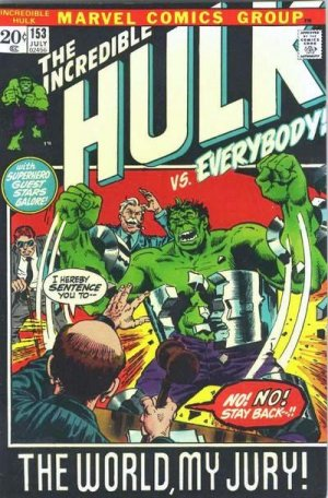 The Incredible Hulk 153 - The World, My Jury!