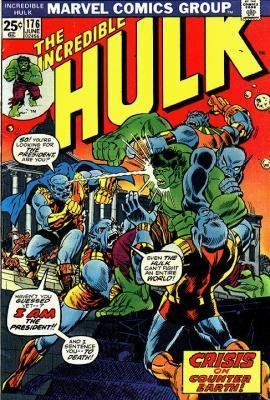 The Incredible Hulk 176 - Crisis on Counter-Earth!