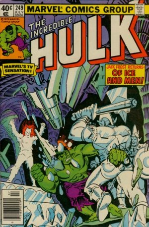 The Incredible Hulk 249 - Jack Frost Nipping At Your Soul!