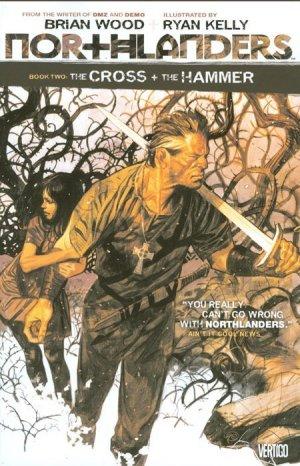 Northlanders 2 - Northlanders Vol. 2: The Cross and the Hammer