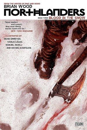 Northlanders 3 - Northlanders Vol. 3: Blood in the Snow