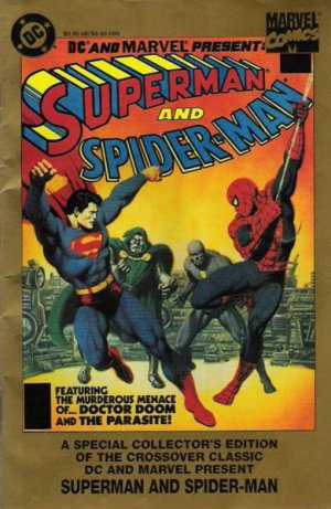 DC and Marvel Presents - Superman and Spider-Man