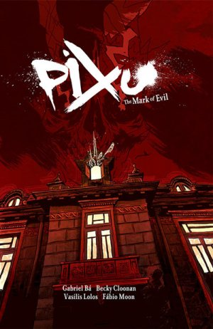 Pixu - The Mark of Evil édition TPB hardcover (cartonnée)