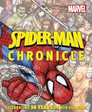 Spider-Man Chronicle - Celebrating 50 Years of Web-Slinging édition TPB hardcover (cartonnée)