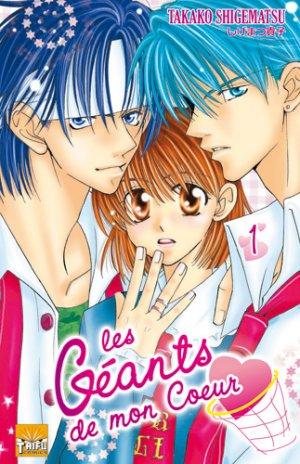 Les Géants de mon Coeur T.1